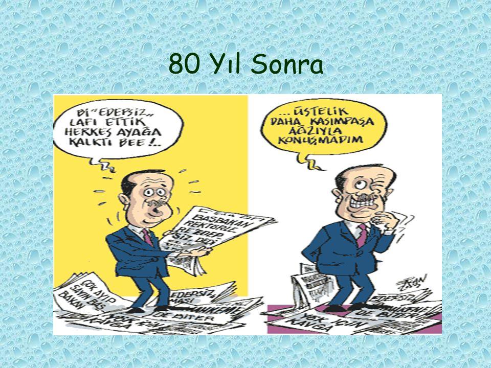 80 Yıl Sonra