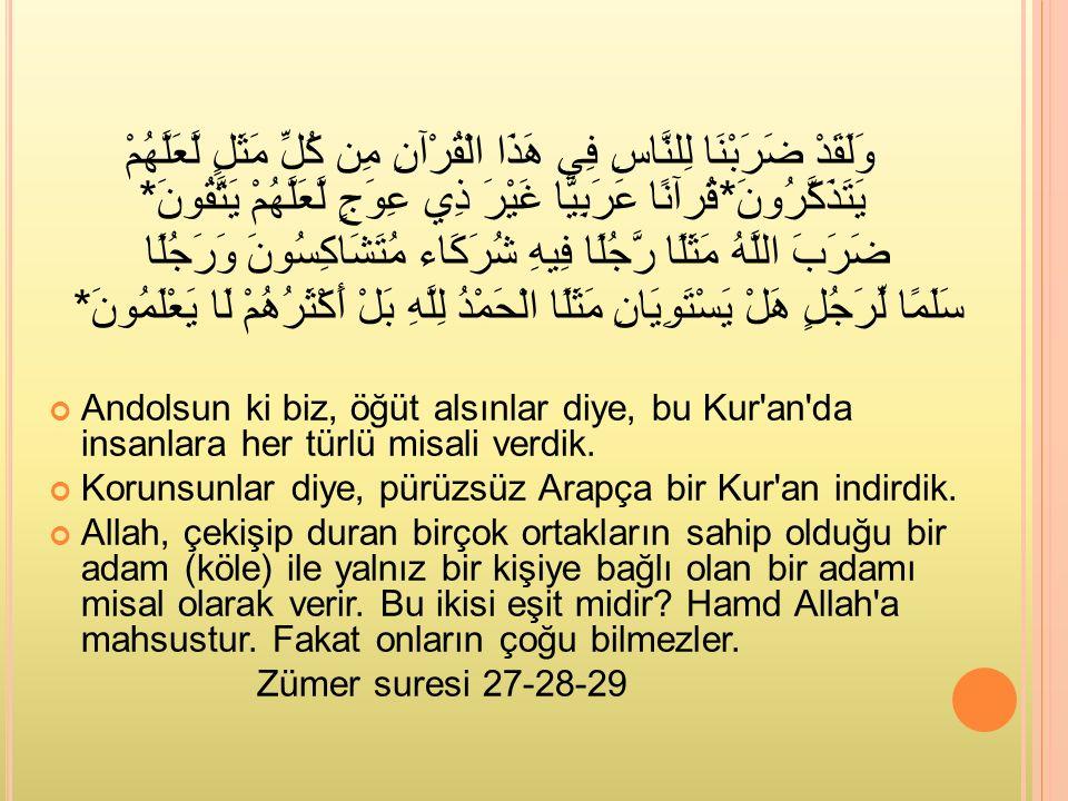 Hz.Ali (r.a)'ın Şu sözü ile bitirmek isterim ''O'nda (Kur'anda) sizden öncekilerin haberleri, sizden sonrakilerin haberleri ve sizinle ilgili hükümler vardır.