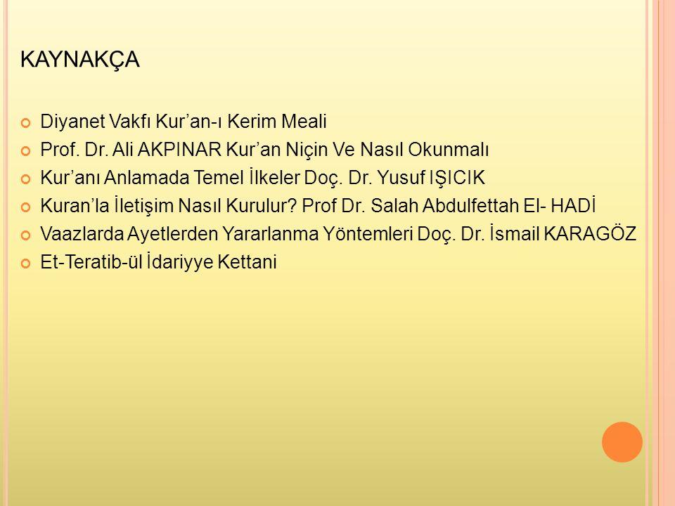 KAYNAKÇA Diyanet Vakfı Kur'an-ı Kerim Meali Prof. Dr.