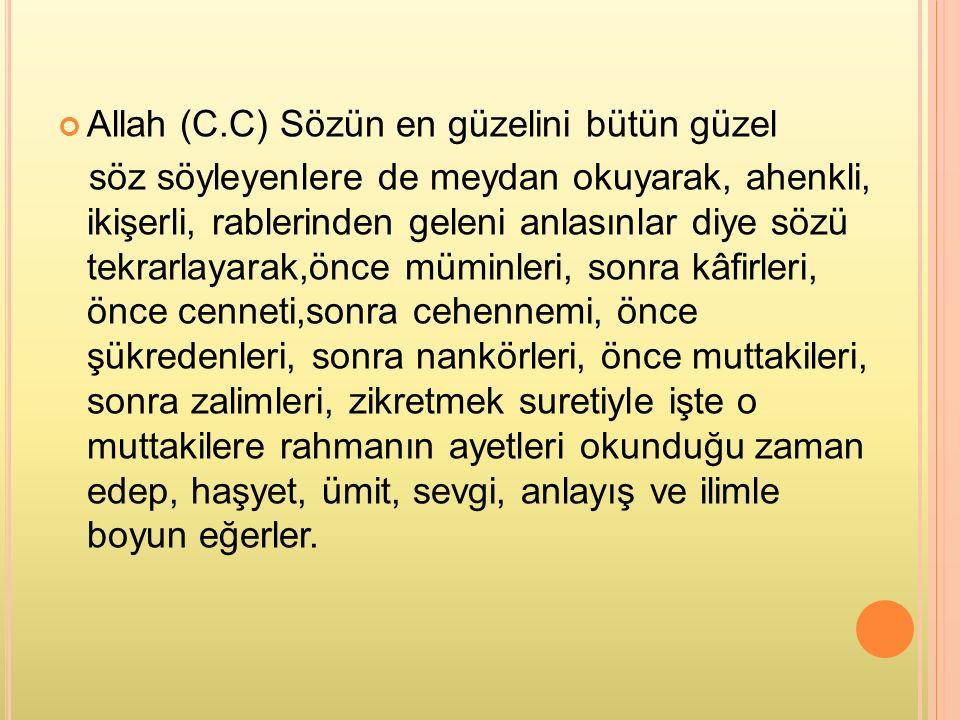 SÜNNETİN KUR'ANI AÇIKLAMA ŞEKİLLERİ 1) Kuranda ki mücmellerin beyanı.