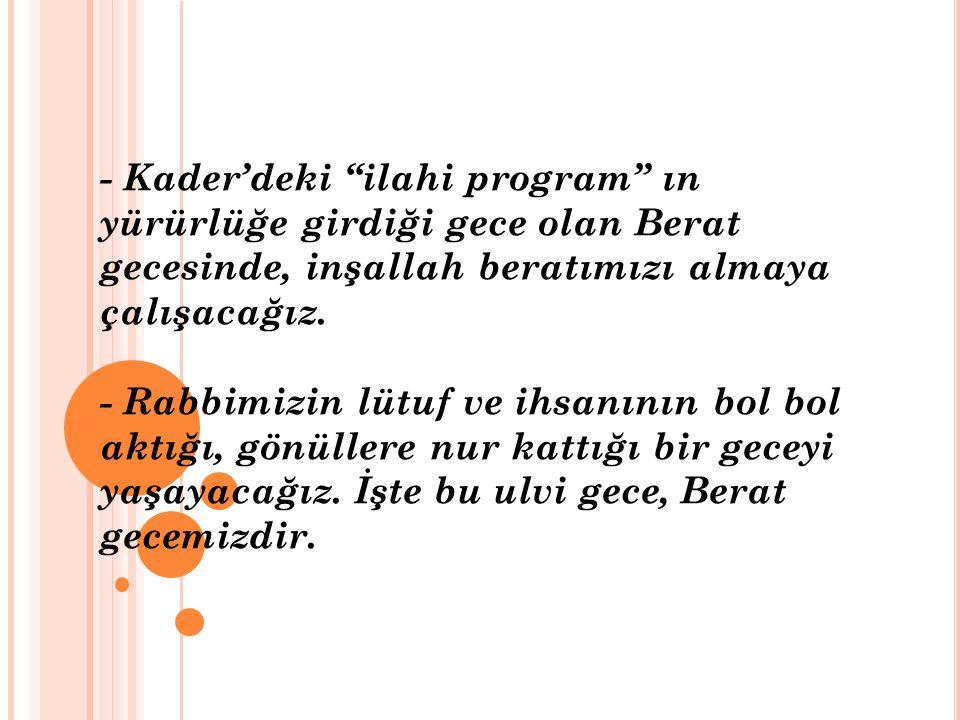 - Berat Arapça berâe-berâet kelimesinin Türkçeleşmiş şeklidir.