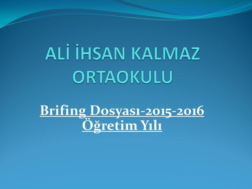 Brifing Dosyası-2015-2016 Öğretim Yılı