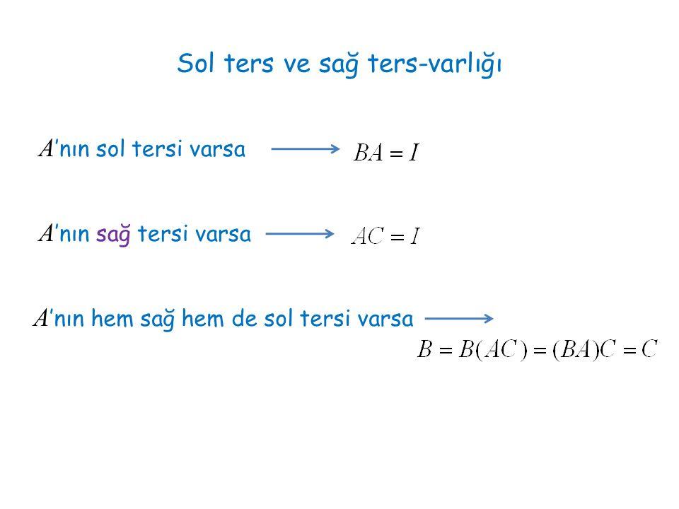 Sol ters ve sağ ters-varlığı A 'nın sol tersi varsa A 'nın sağ tersi varsa A 'nın hem sağ hem de sol tersi varsa