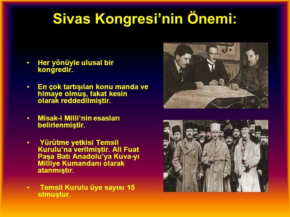 Sivas Kongresi'nin Önemi: Her yönüyle ulusal bir kongredir.