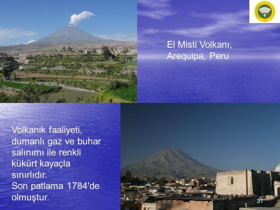 El Misti Volkanı, Arequipa, Peru Volkanik faaliyeti, dumanlı gaz ve buhar salınımı ile renkli kükürt kayaçla sınırlıdır. Son patlama 1784'de olmuştur.
