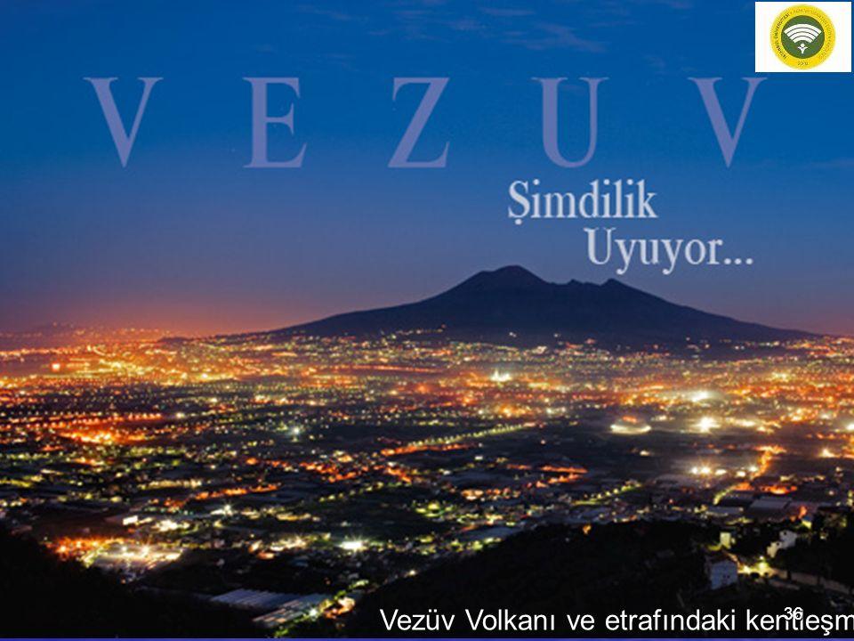 Vezüv Volkanı ve etrafındaki kentleşme 36