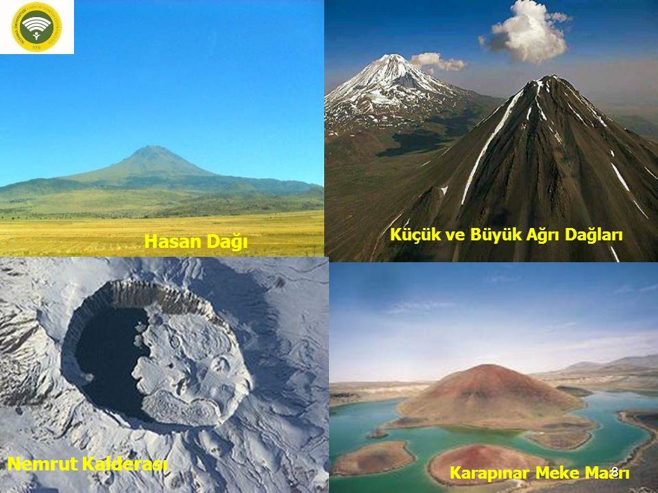 Hasan Dağı Küçük ve Büyük Ağrı Dağları Nemrut Kalderası Karapınar Meke Maarı 8