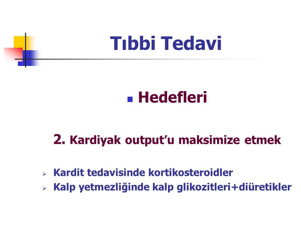 Tıbbi Tedavi Hedefleri 2.