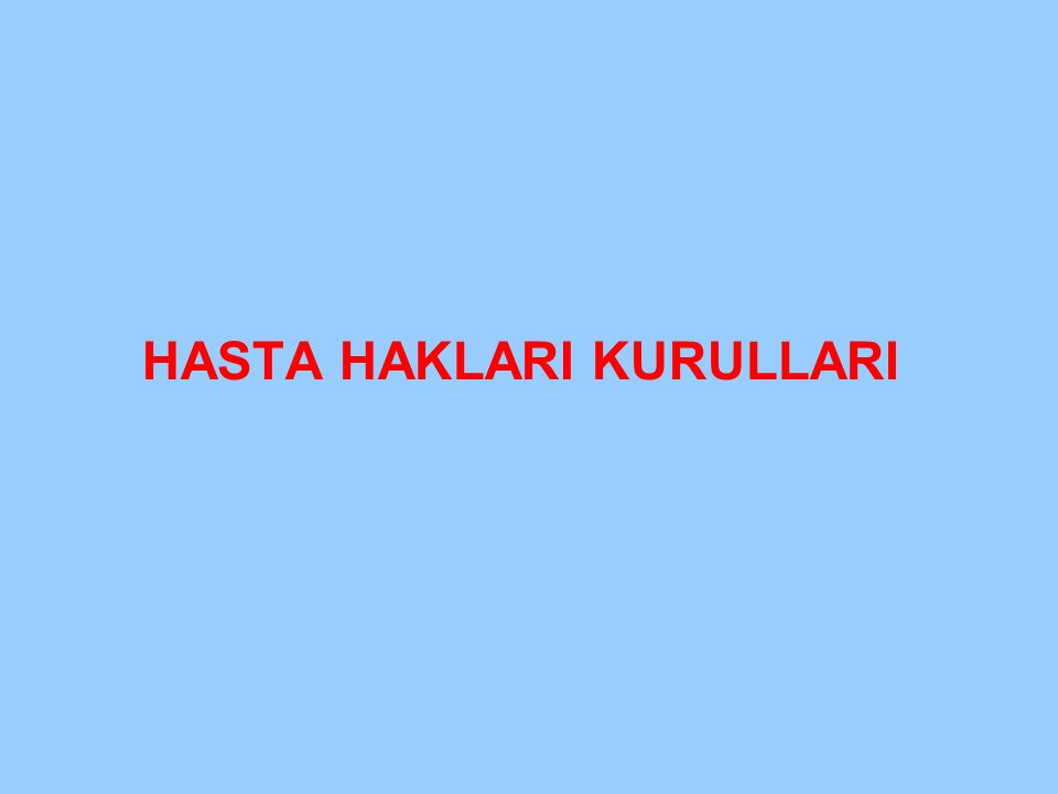 HASTA HAKLARI KURULLARI