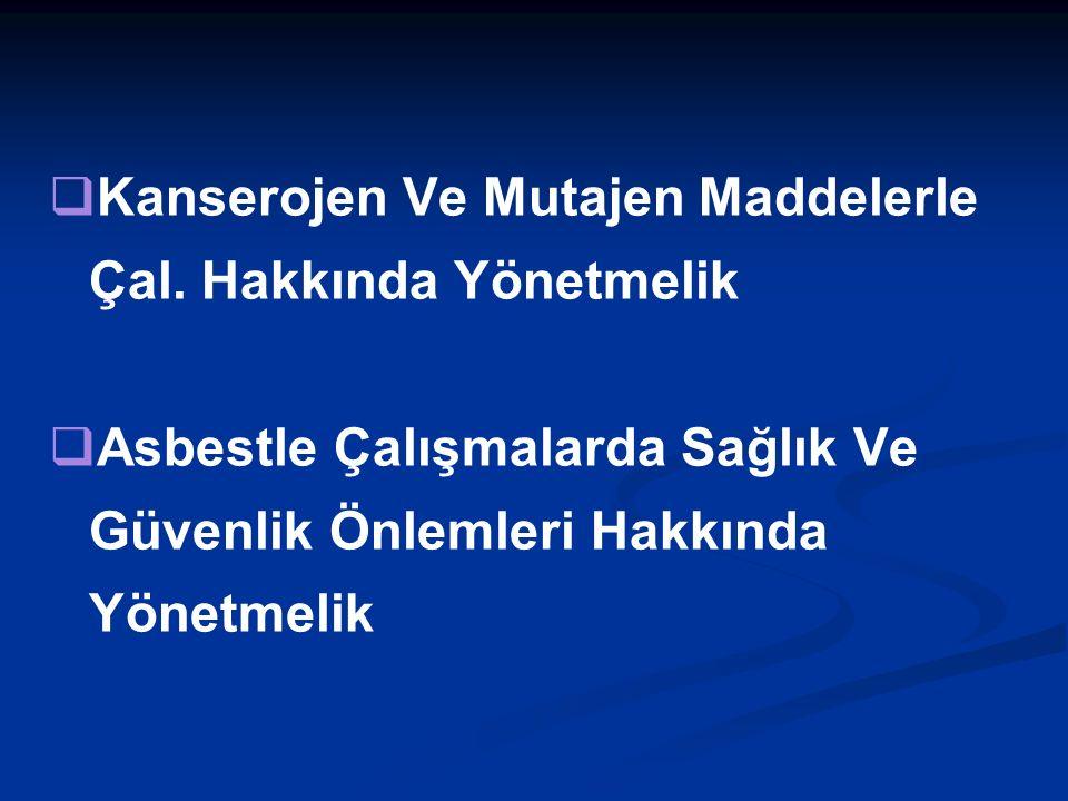   Kanserojen Ve Mutajen Maddelerle Çal.