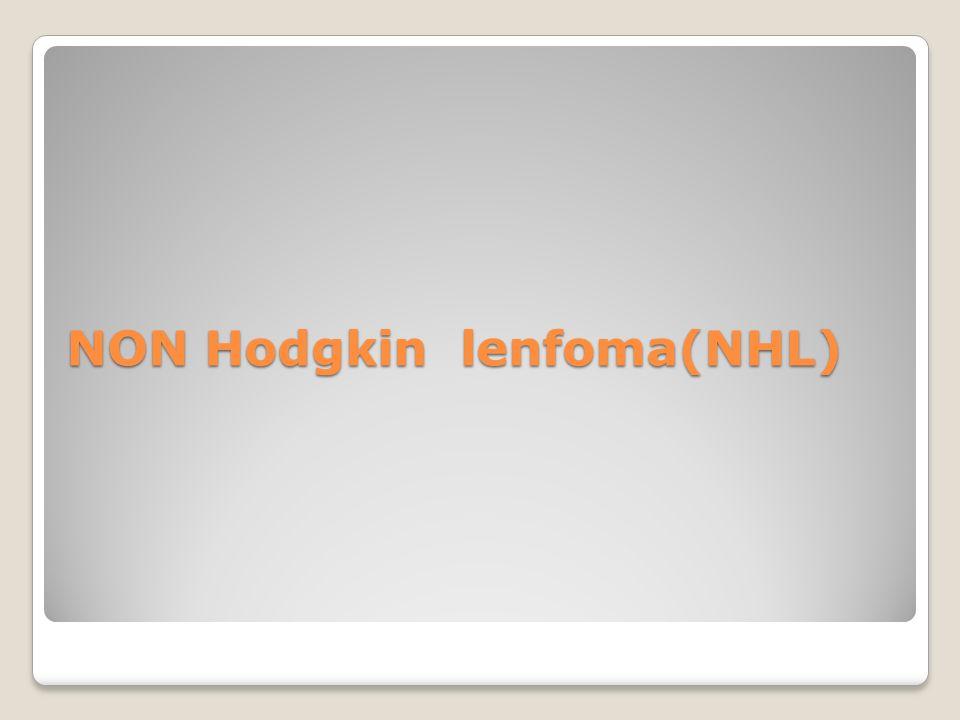 NON Hodgkin lenfoma(NHL)