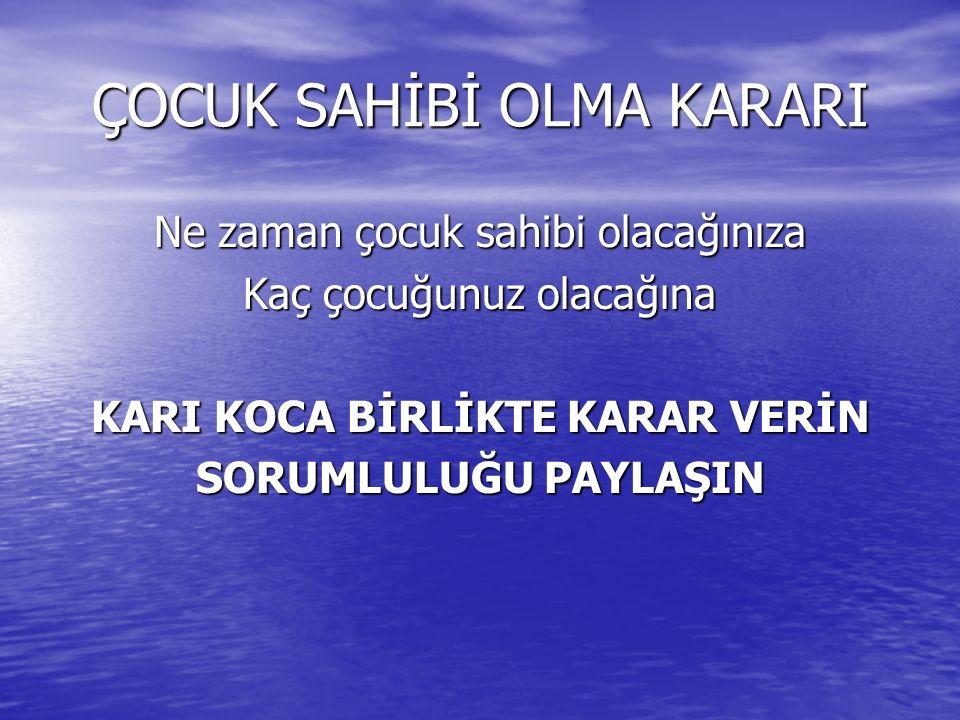 ANA ve BEBEK ÖLÜMLERİ ANA ve BEBEK ÖLÜMLERİ Türkiye'de her yıl doğan 1000 bebekten 29 tanesi bir yaşına gelmeden ölüyor (2003) Türkiye'de her yıl doğan 1000 bebekten 29 tanesi bir yaşına gelmeden ölüyor (2003) Türkiye'de her yıl ortalama 600 kadın gebelik, doğum veya kürtaja bağlı nedenlerden ölüyor Türkiye'de her yıl ortalama 600 kadın gebelik, doğum veya kürtaja bağlı nedenlerden ölüyor