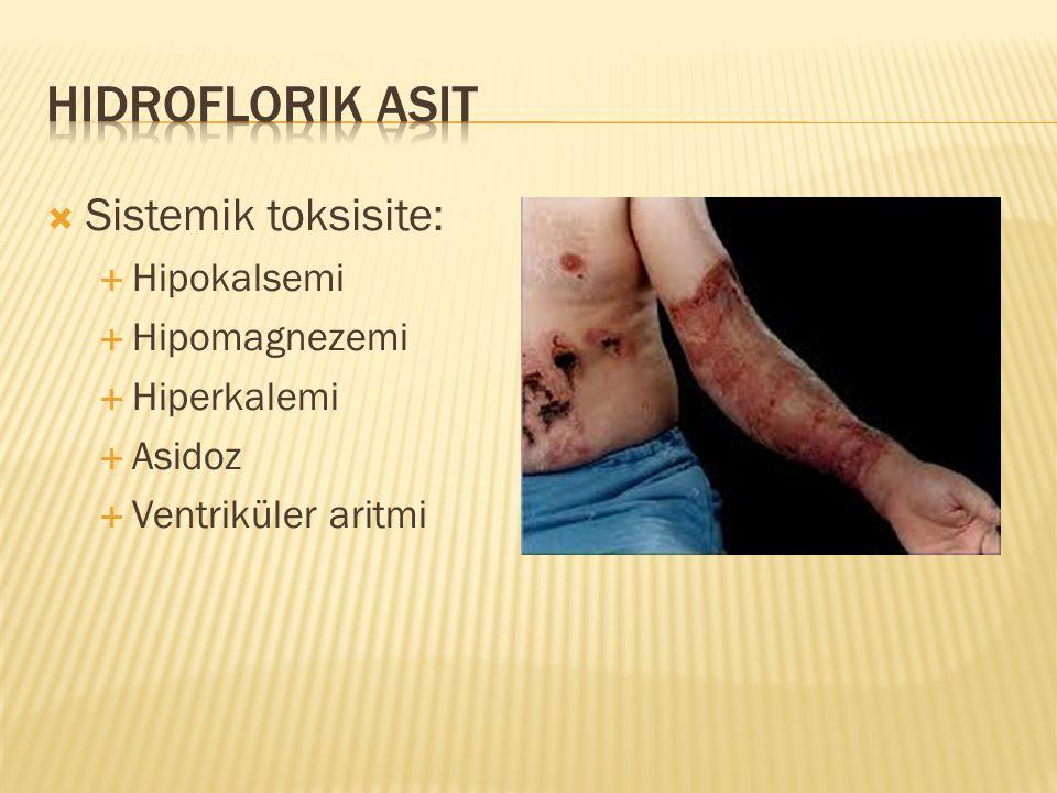 Sistemik toksisite:  Hipokalsemi  Hipomagnezemi  Hiperkalemi  Asidoz  Ventriküler aritmi