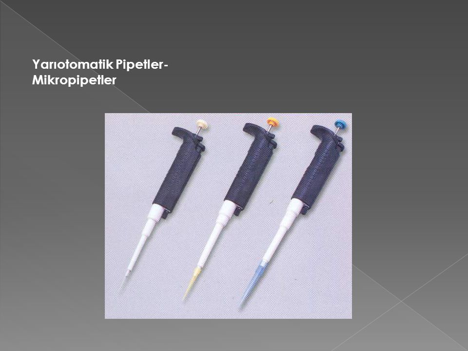 Yarıotomatik Pipetler- Mikropipetler