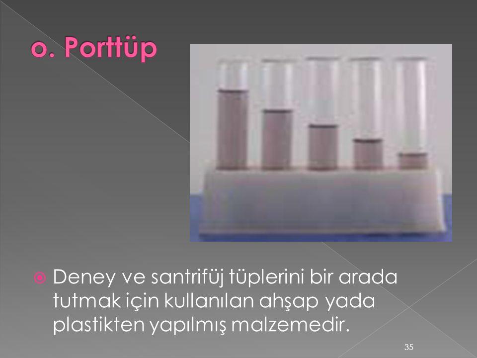  Deney ve santrifüj tüplerini bir arada tutmak için kullanılan ahşap yada plastikten yapılmış malzemedir.