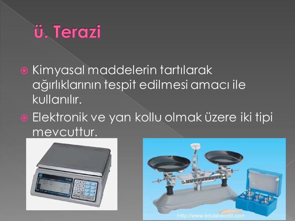  Kimyasal maddelerin tartılarak ağırlıklarının tespit edilmesi amacı ile kullanılır.