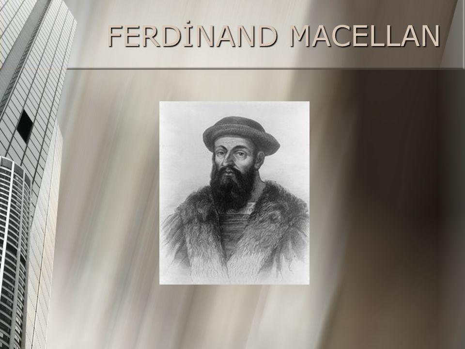FERDİNAND MACELLAN