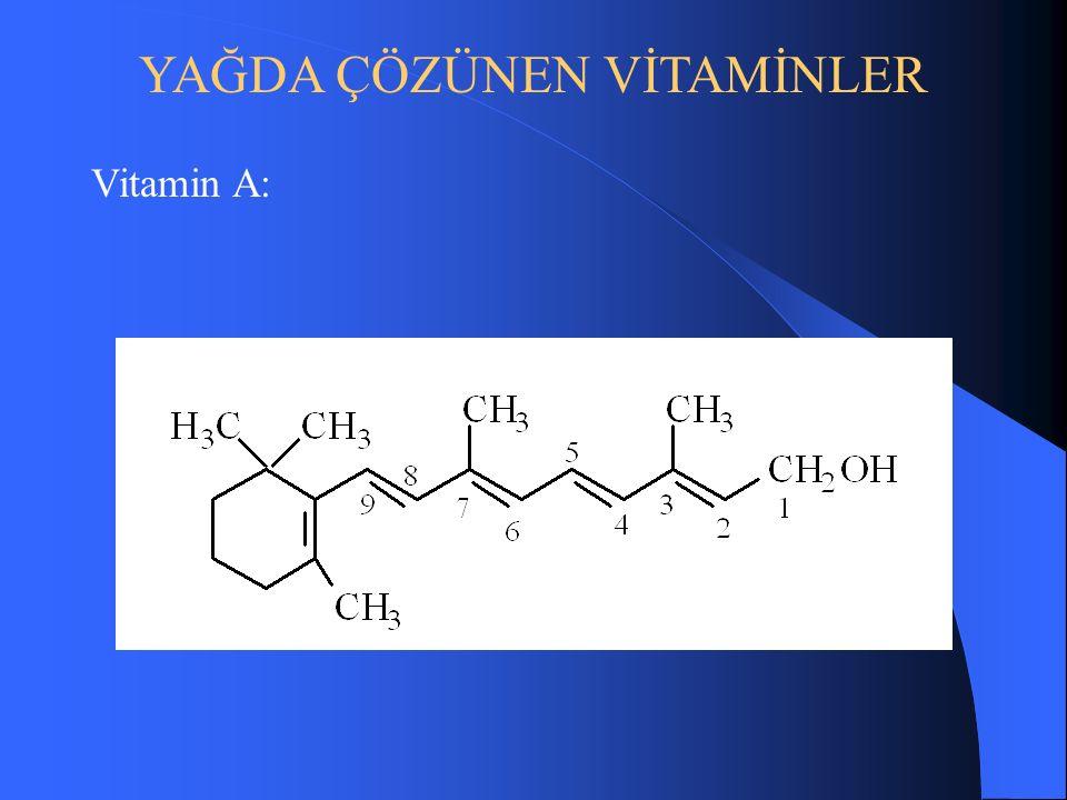 YAĞDA ÇÖZÜNEN VİTAMİNLER Vitamin A: