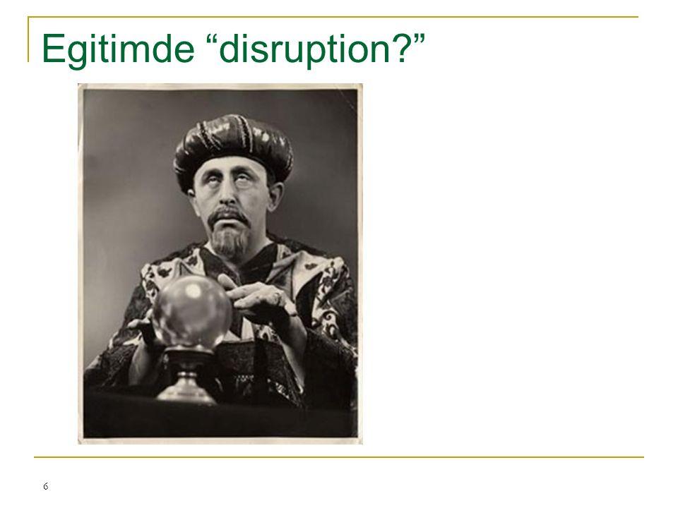 """Egitimde """"disruption?"""" 6"""
