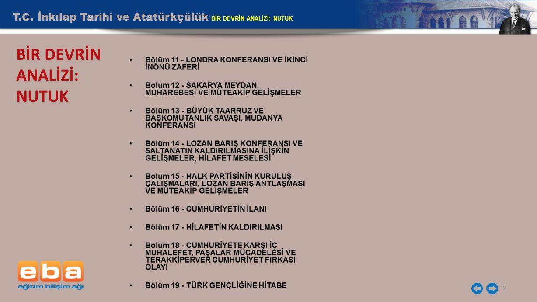 T.C. İnkılap Tarihi ve Atatürkçülük BİR DEVRİN ANALİZİ: NUTUK 2 BİR DEVRİN ANALİZİ: NUTUK