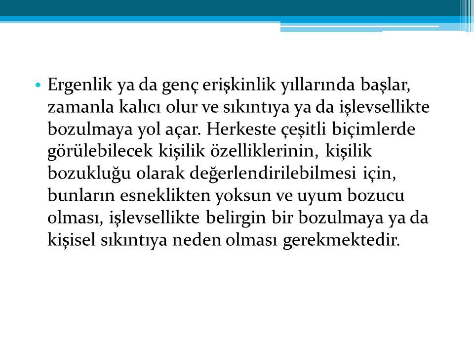 KAYNAKLAR Akvandar Y.(2007) Borderline Kişilik Bozukluğu, Psikiyatri temel kitabı (edit.
