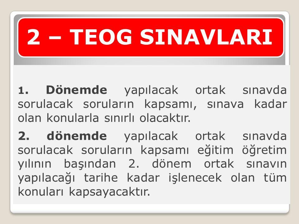 2 – TEOG SINAVLARI 1.