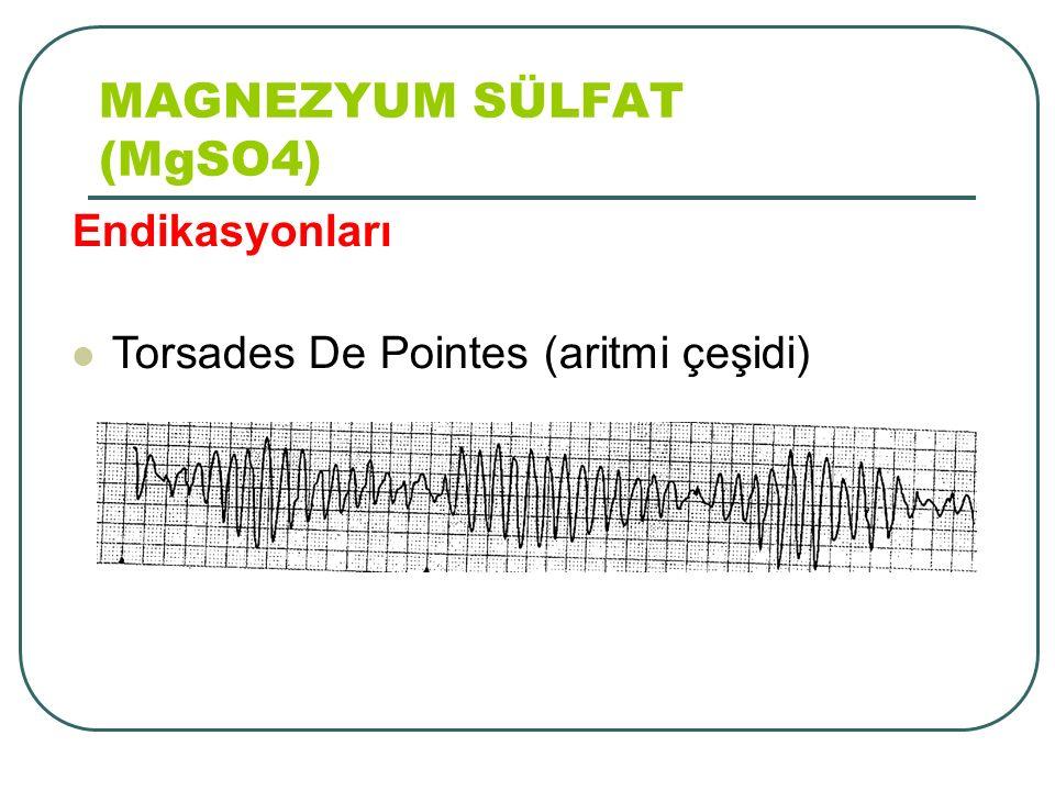 Endikasyonları Torsades De Pointes (aritmi çeşidi)