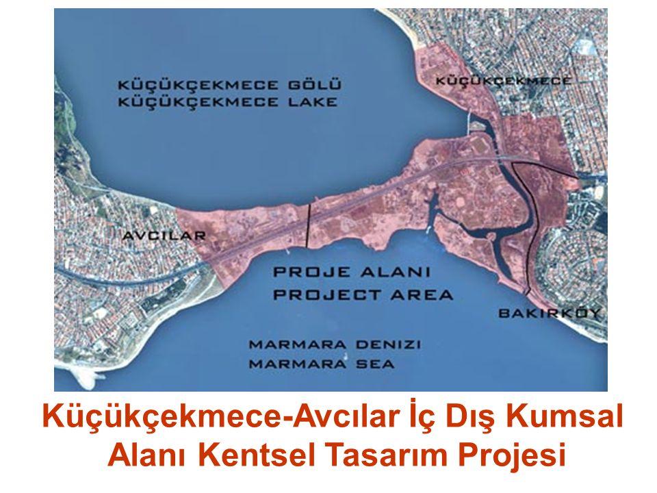 Küçükçekmece-Avcılar İç Dış Kumsal Alanı Kentsel Tasarım Projesi
