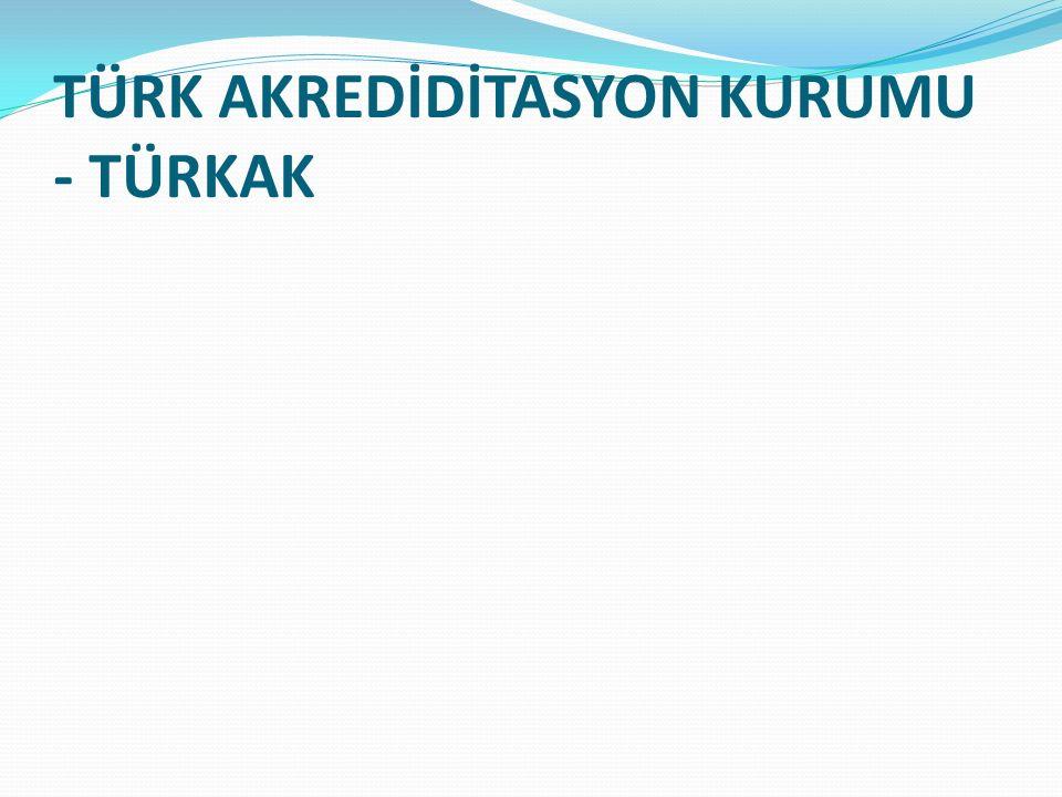 TÜRK AKREDİDİTASYON KURUMU - TÜRKAK