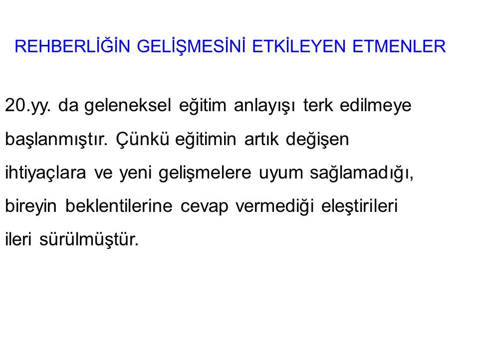 REHBERLİĞİN GELİŞMESİNİ ETKİLEYEN ETMENLER 20.yy.