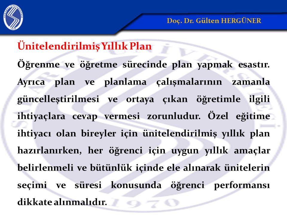 Ünitelendirilmiş Yıllık Plan Öğrenme ve öğretme sürecinde plan yapmak esastır. Ayrıca plan ve planlama çalışmalarının zamanla güncelleştirilmesi ve or