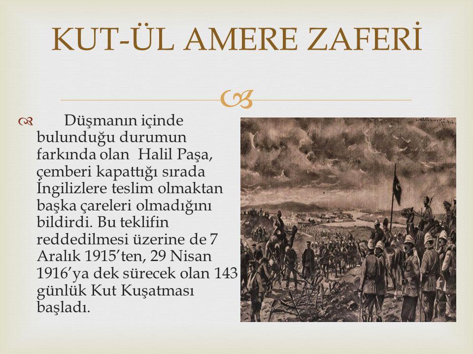   Düşmanın içinde bulunduğu durumun farkında olan Halil Paşa, çemberi kapattığı sırada İngilizlere teslim olmaktan başka çareleri olmadığını bildirdi.