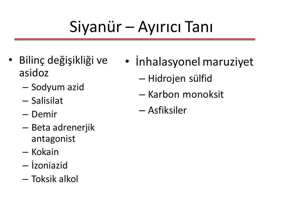 Siyanür – Ayırıcı Tanı Bilinç değişikliği ve asidoz – Sodyum azid – Salisilat – Demir – Beta adrenerjik antagonist – Kokain – İzoniazid – Toksik alkol İnhalasyonel maruziyet – Hidrojen sülfid – Karbon monoksit – Asfiksiler