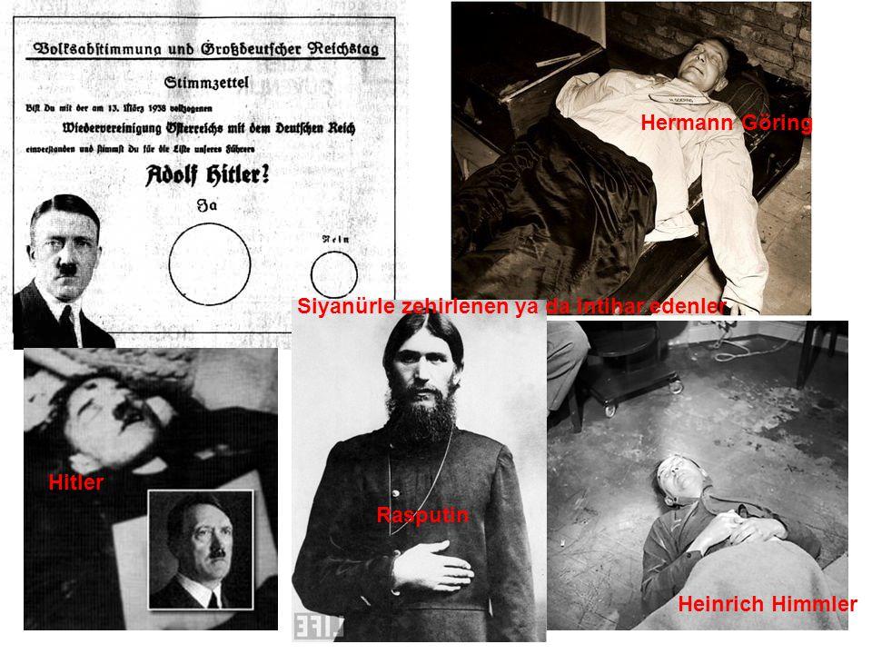 Heinrich Himmler Hermann Göring Siyanürle zehirlenen ya da intihar edenler Rasputin Hitler