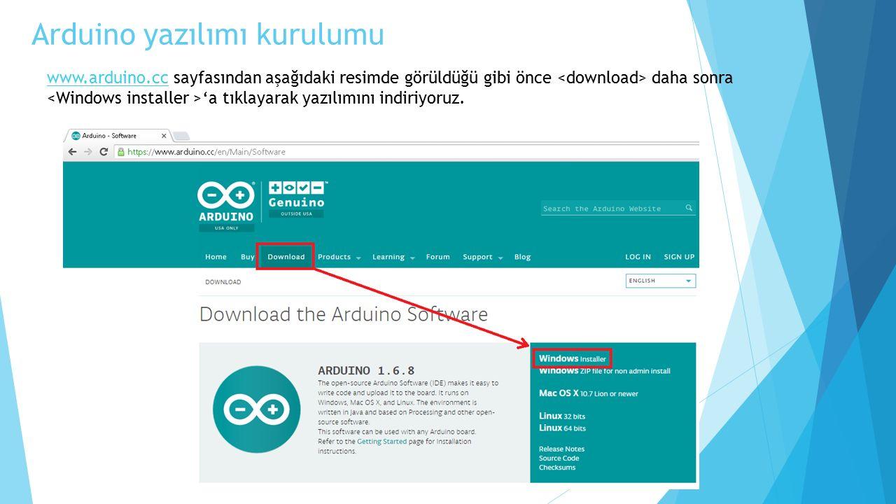 Arduino yazılımı kurulumu www.arduino.ccwww.arduino.cc sayfasından aşağıdaki resimde görüldüğü gibi önce daha sonra 'a tıklayarak yazılımını indiriyoruz.