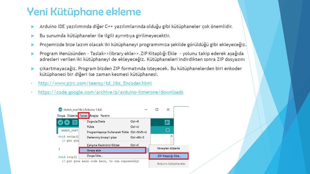 Yeni Kütüphane ekleme  Arduino IDE yazılımında diğer C++ yazılımlarında olduğu gibi kütüphaneler çok önemlidir.