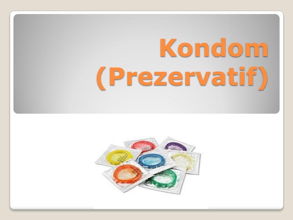 Kondom (Prezervatif)