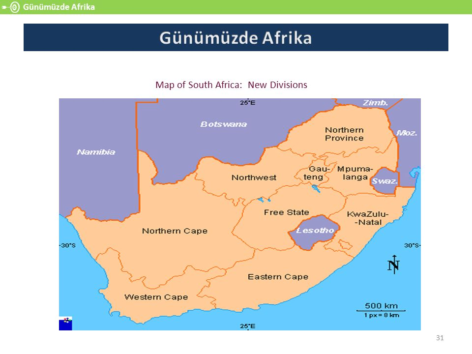 31 Günümüzde Afrika Map of South Africa: New Divisions