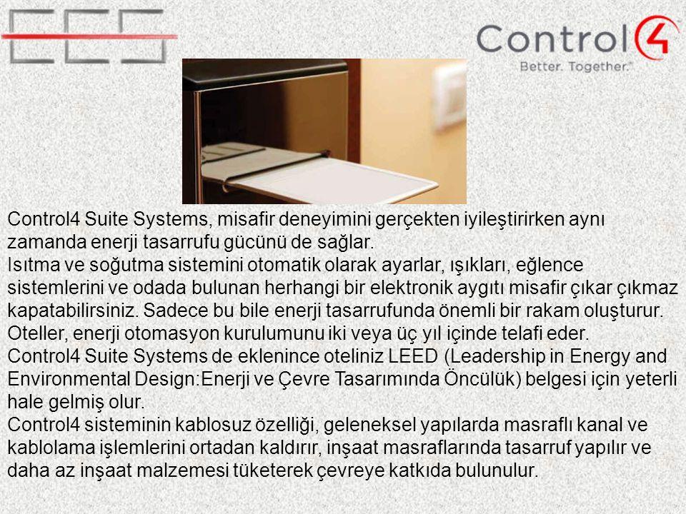 Control4 Suite Systems, misafir deneyimini gerçekten iyileştirirken aynı zamanda enerji tasarrufu gücünü de sağlar.