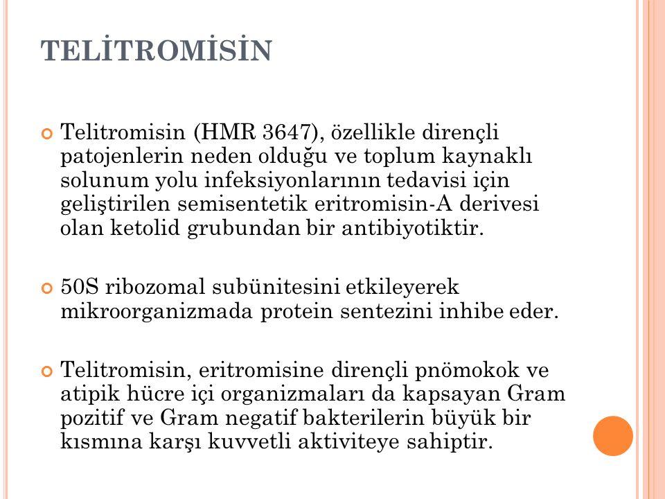TELİTROMİSİN Telitromisin (HMR 3647), özellikle dirençli patojenlerin neden olduğu ve toplum kaynaklı solunum yolu infeksiyonlarının tedavisi için geliştirilen semisentetik eritromisin-A derivesi olan ketolid grubundan bir antibiyotiktir.