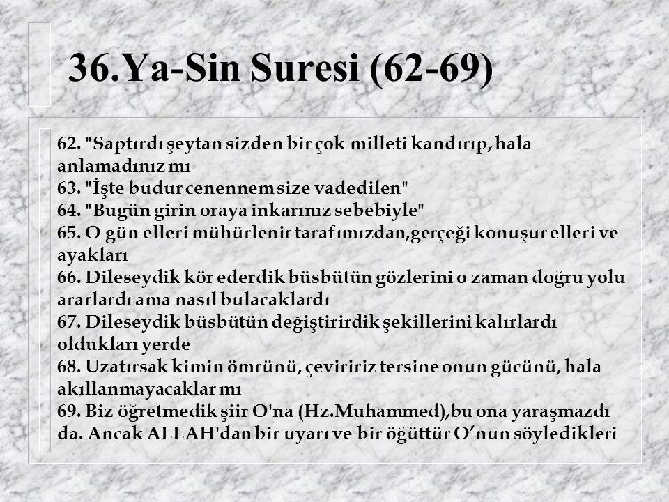 36.Ya-Sin Suresi (62-69) 62.
