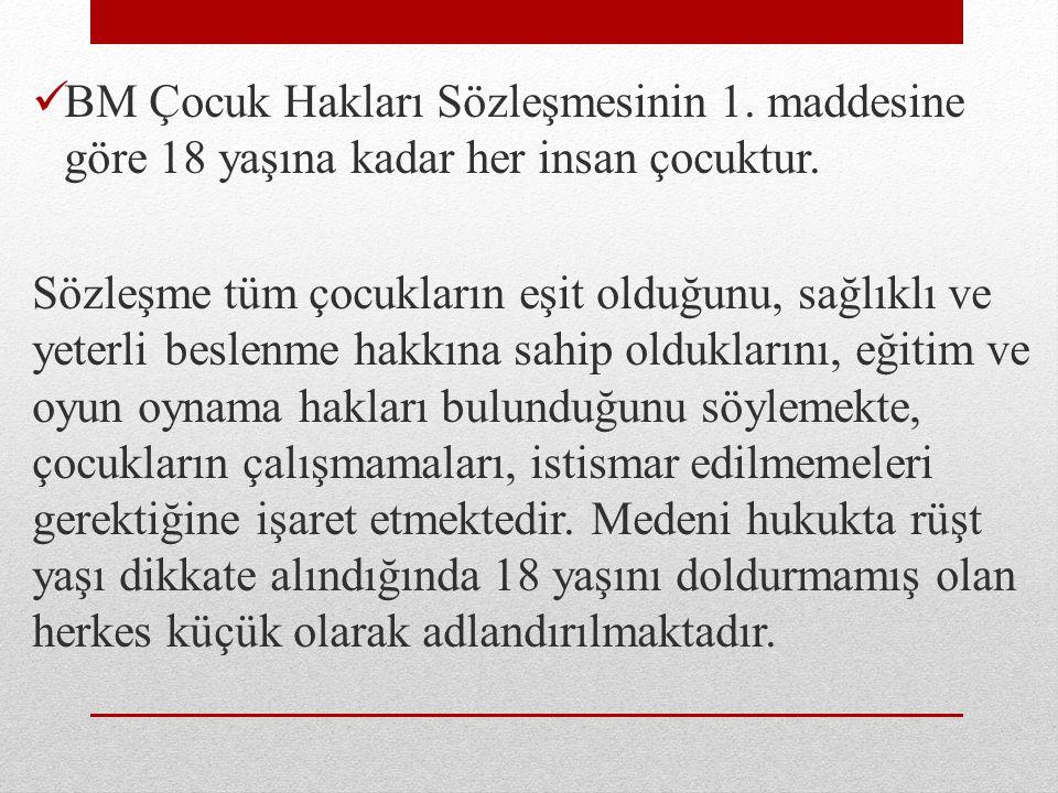 Ayrıca bu çocuklar ; Daha iyi sağlık, daha iyi eğitim ve gelişim potansiyelini gerçekleştirme haklarından faydalanacaktır, Toplumun sosyal olarak daha yeterli, daha sorumlu ve üretken üyeleri haline geleceklerdir, Türkiye'nin kazanımları ise aşağıdaki maddeleri içermektedir.