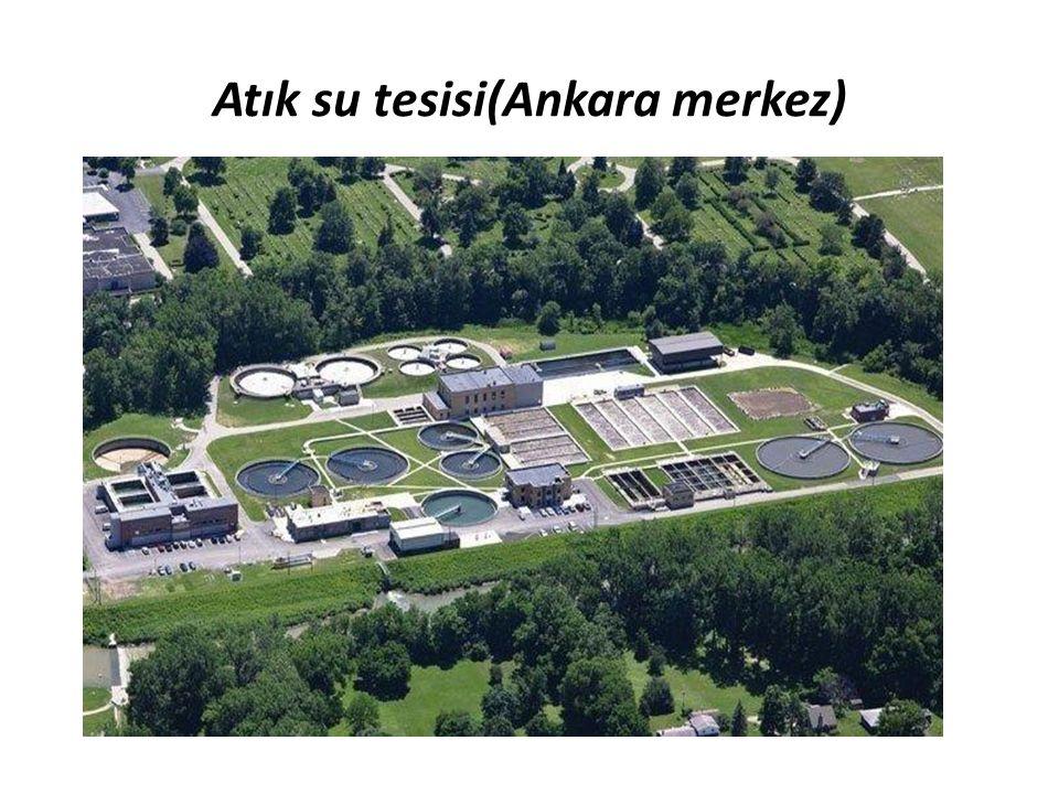 Atık su tesisi(Ankara merkez)