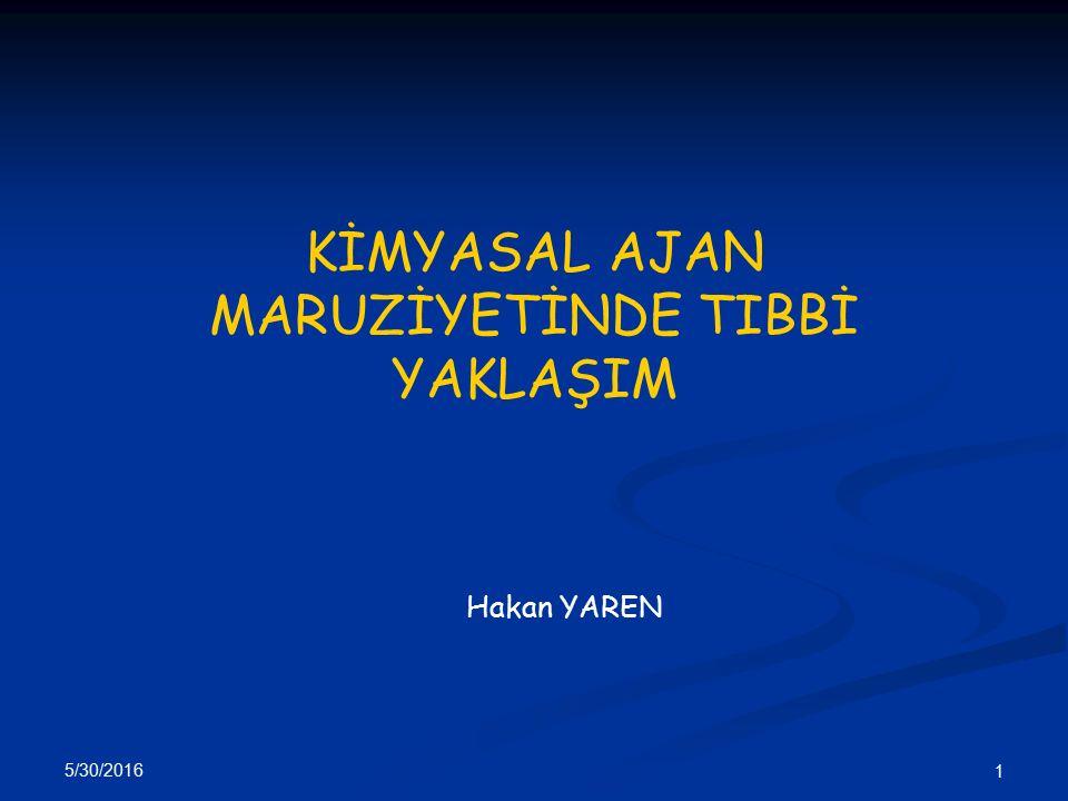5/30/2016 62 - Hidrojen Siyanür (HCN) - Siyanojen Klorür SİSTEMİK ZEHİRLER