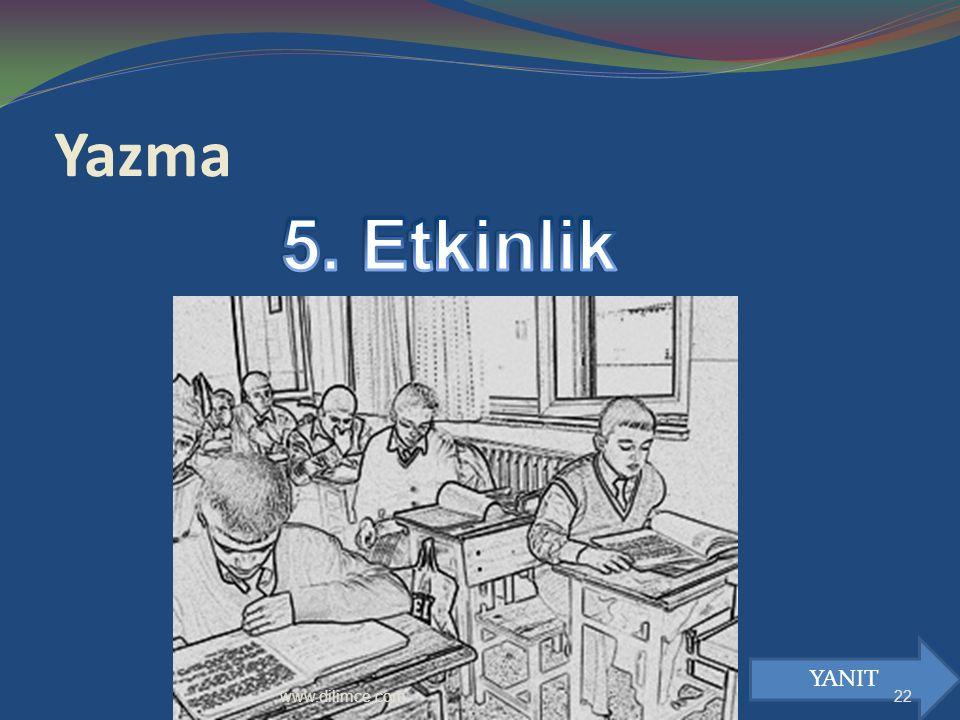 Yazma YANIT 22www.dilimce.com