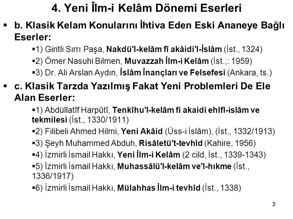 3 4. Yeni Îlm-i Kelâm Dönemi Eserleri  b.