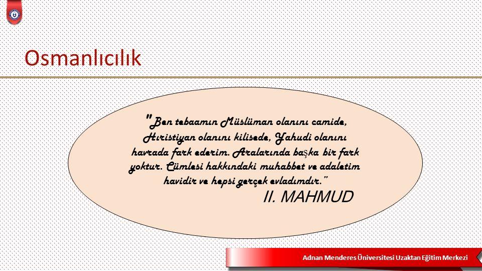 Adnan Menderes Üniversitesi Uzaktan Eğitim Merkezi Osmanlıcılık