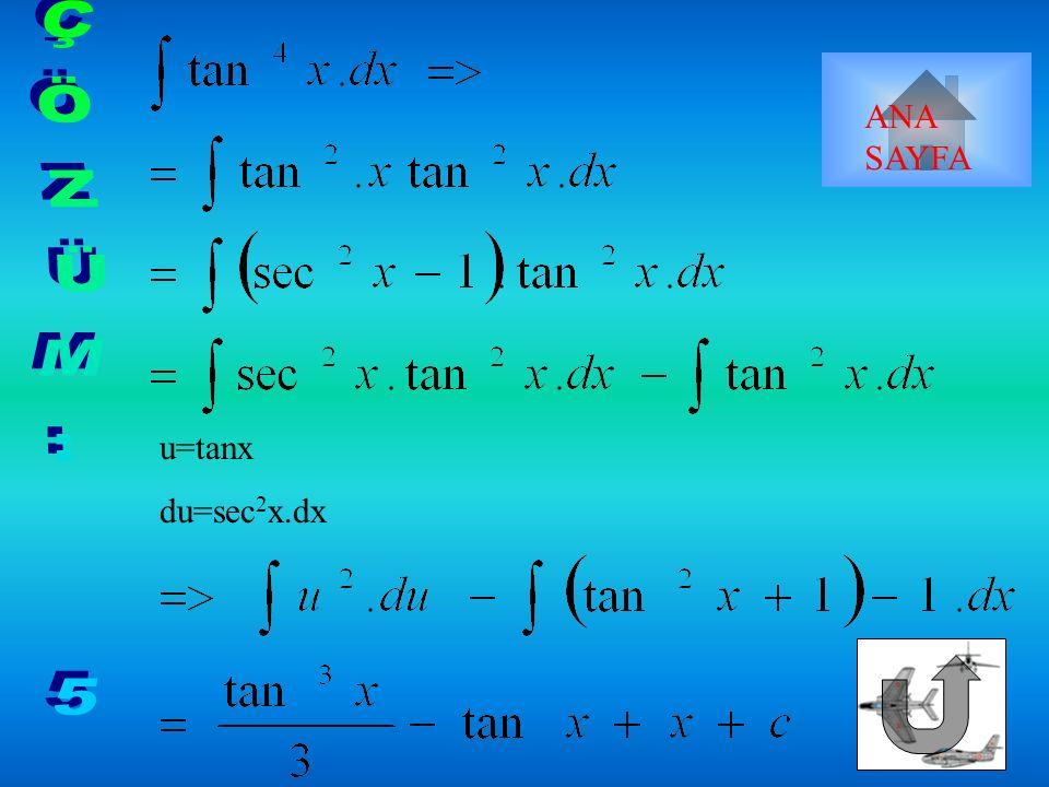 => u=secx du=secx.tanx.dx ANA SAYFA
