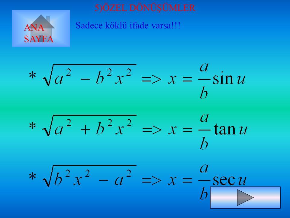 u=tanx du=sec 2 x.dx ANA SAYFA