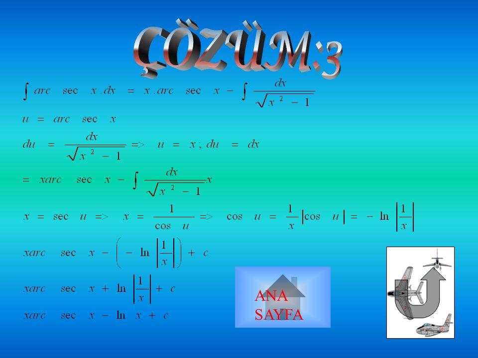 tanu=2x+1/4 Secu=1/2 ln| | ANA SAYFA
